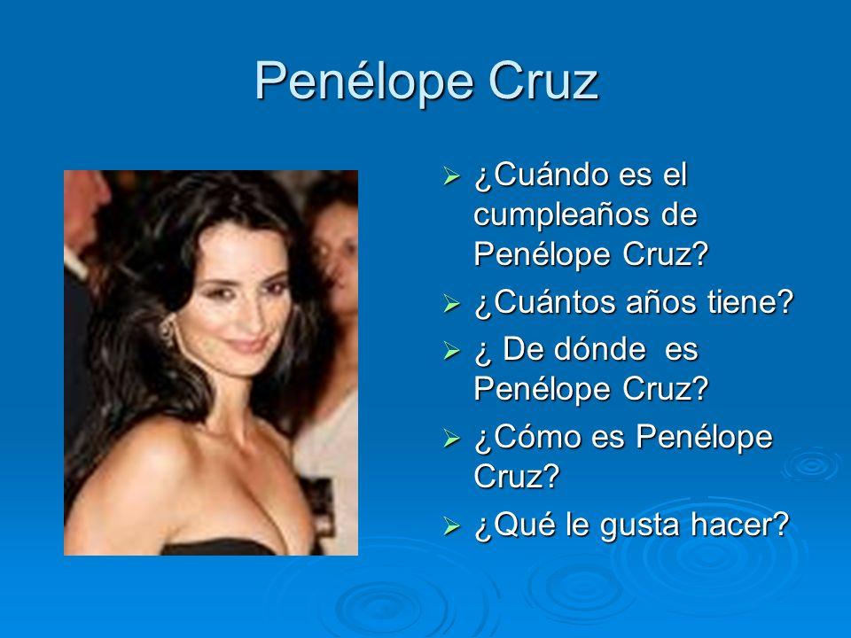 Penélope Cruz ¿Cuándo es el cumpleaños de Penélope Cruz