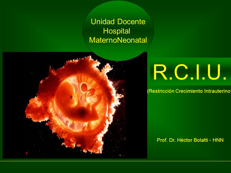 R.C.I.U. Unidad Docente Hospital MaternoNeonatal