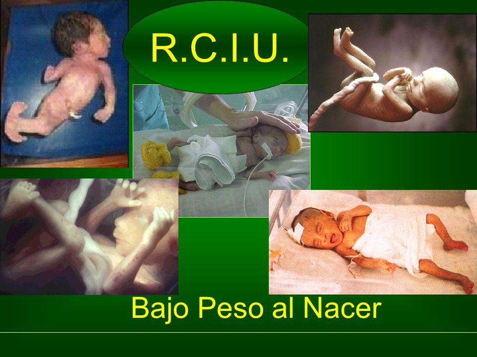 R.C.I.U. Bajo Peso al Nacer