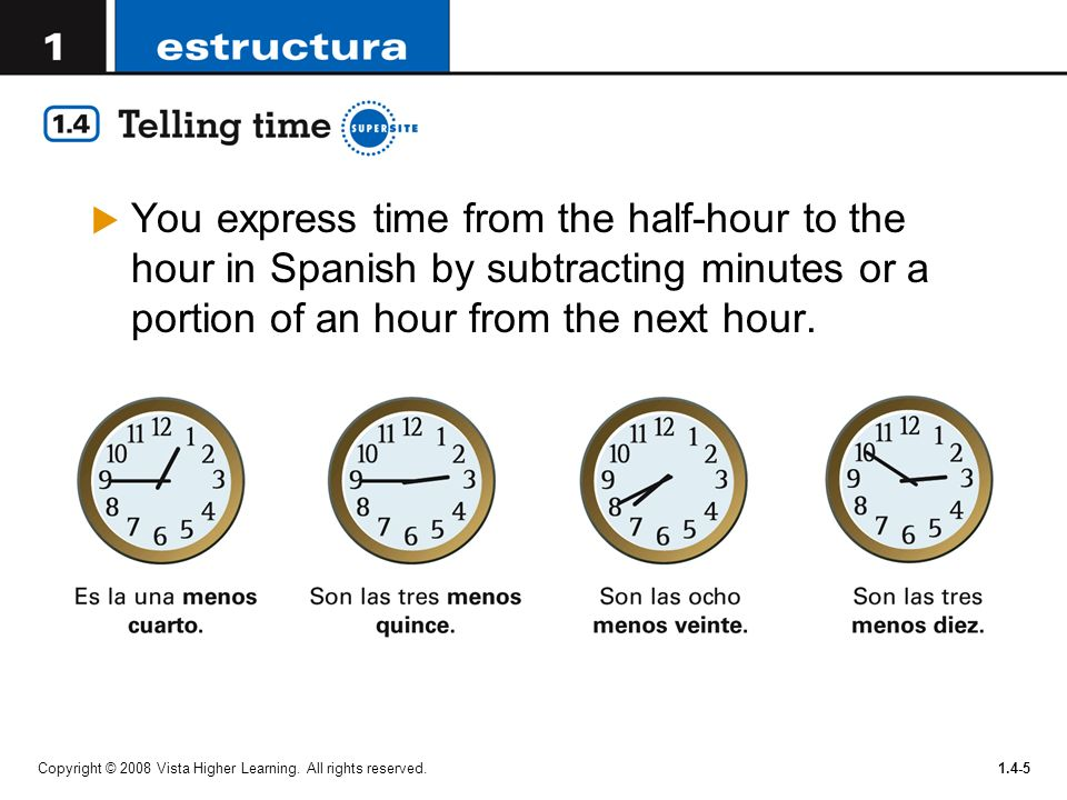 You express time from the half-hour to the hour in Spanish by subtracting minutes or a portion of an hour from the next hour.