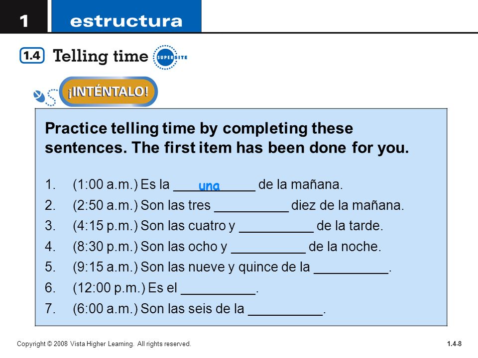 Practice telling time by completing these sentences