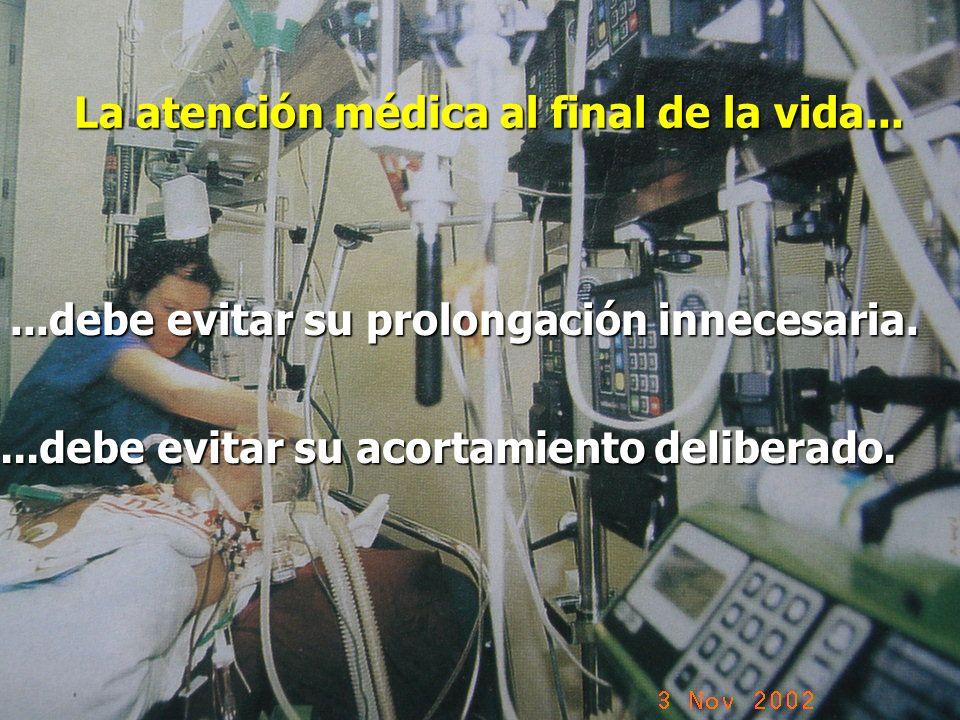La atención médica al final de la vida...