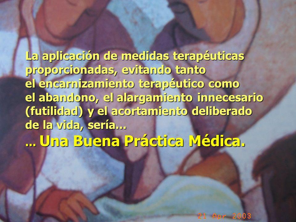 La aplicación de medidas terapéuticas