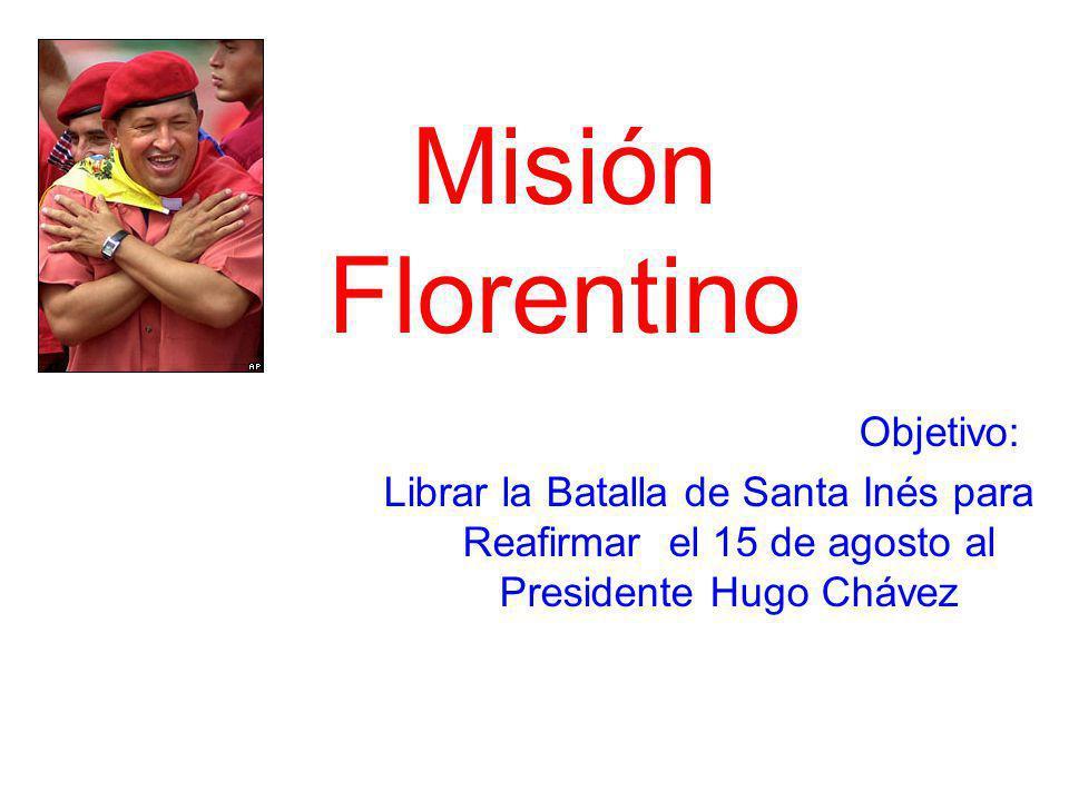 Misión Florentino Objetivo: