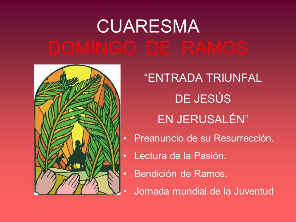 CUARESMA DOMINGO DE RAMOS