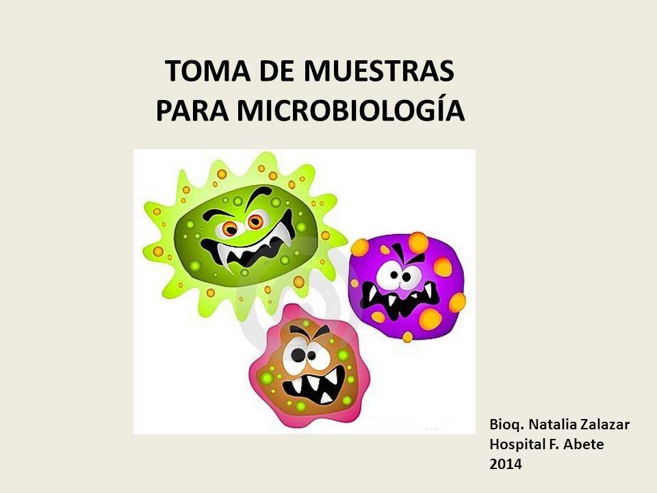 TOMA DE MUESTRAS PARA MICROBIOLOGÍA