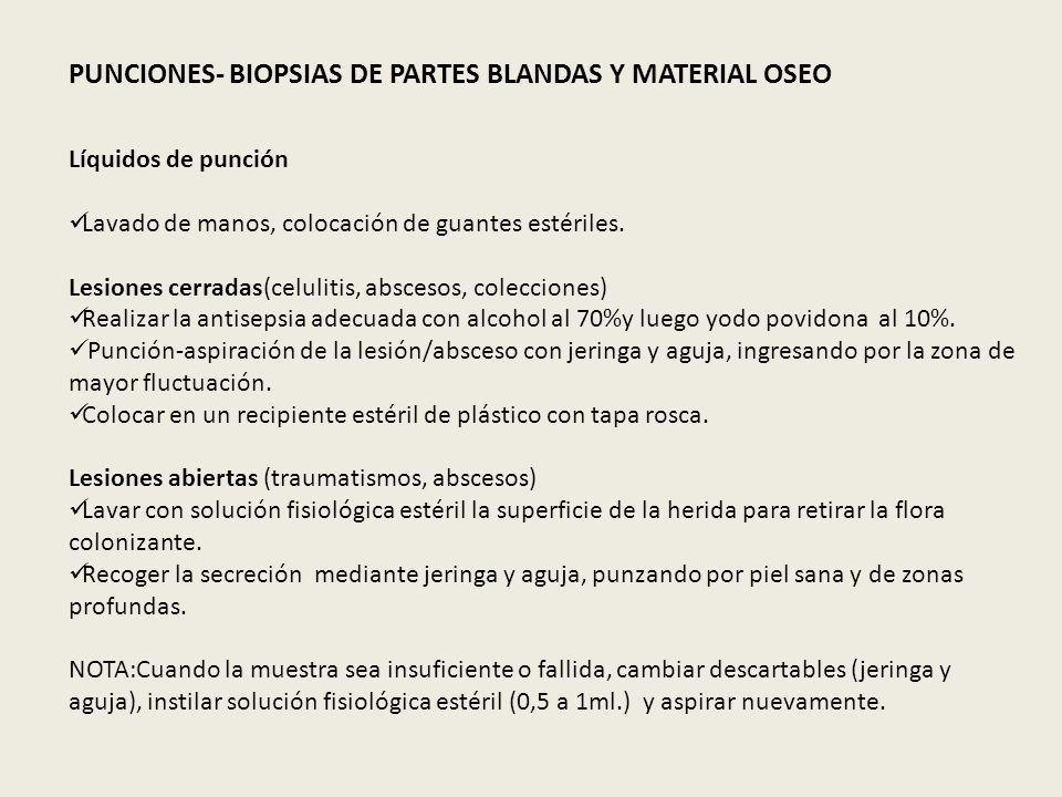 PUNCIONES- BIOPSIAS DE PARTES BLANDAS Y MATERIAL OSEO