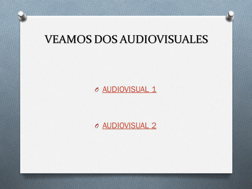 VEAMOS DOS AUDIOVISUALES