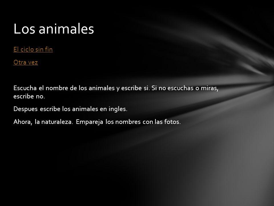 Los animales El ciclo sin fin Otra vez