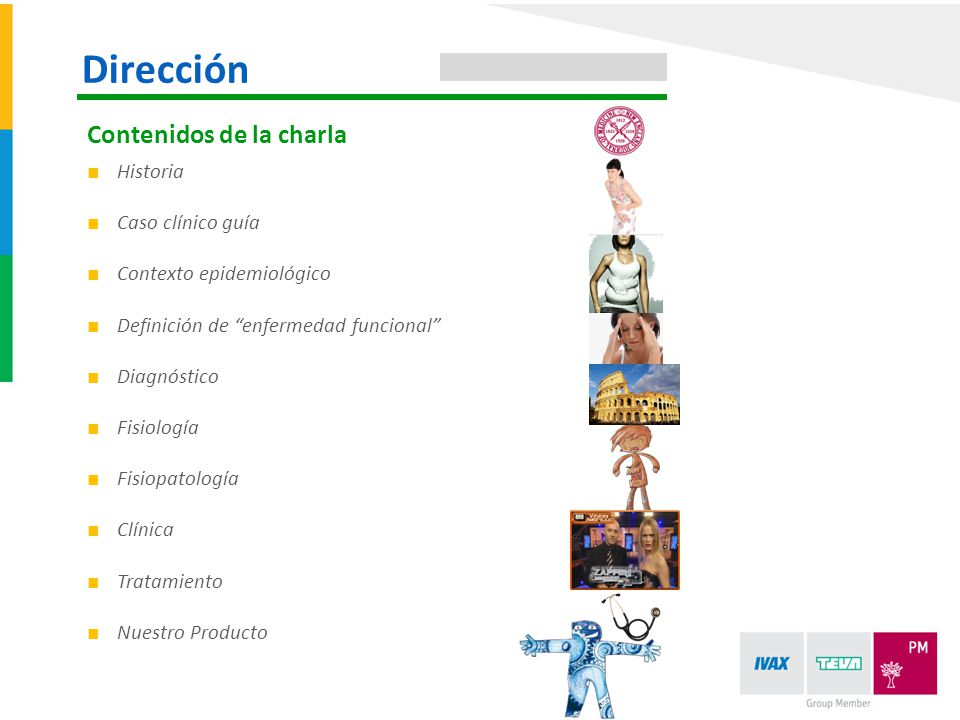 Dirección Contenidos de la charla Historia Caso clínico guía