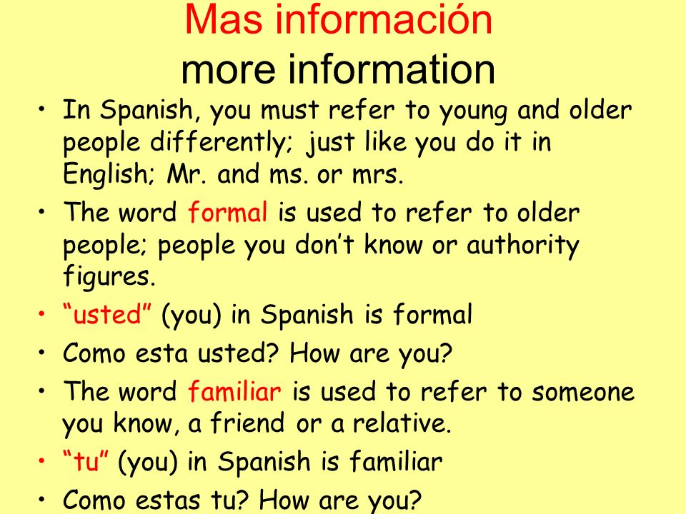Mas información more information