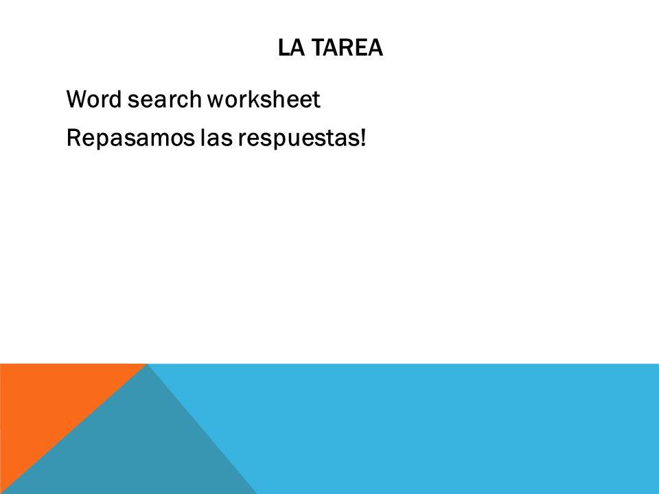 La tarea Word search worksheet Repasamos las respuestas!