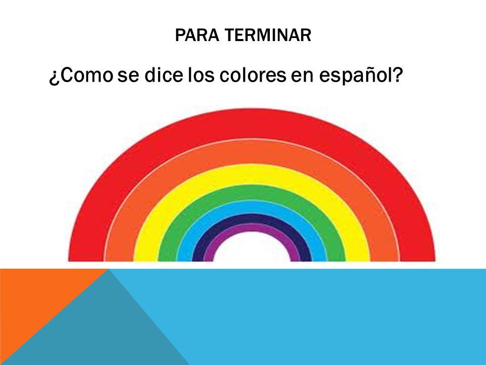 ¿Como se dice los colores en español