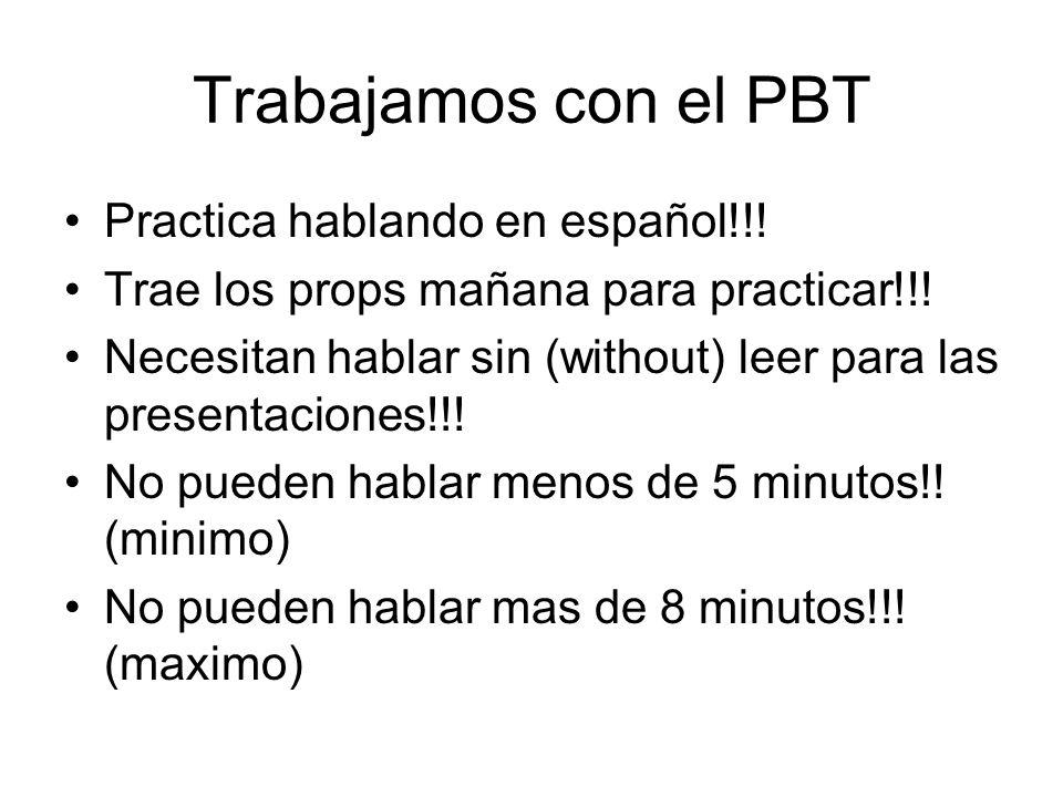 Trabajamos con el PBT Practica hablando en español!!!