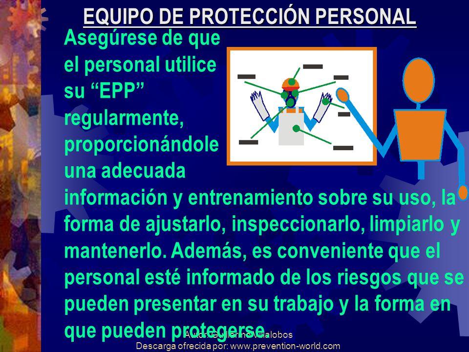 EQUIPO DE PROTECCIÓN PERSONAL Asegúrese de que el personal utilice