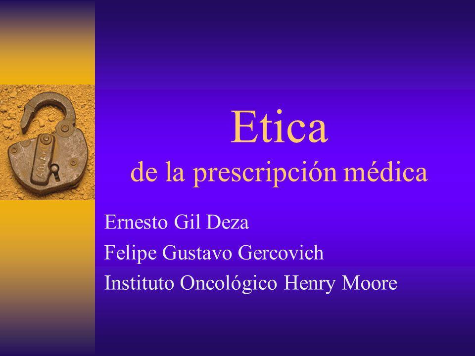 Etica de la prescripción médica