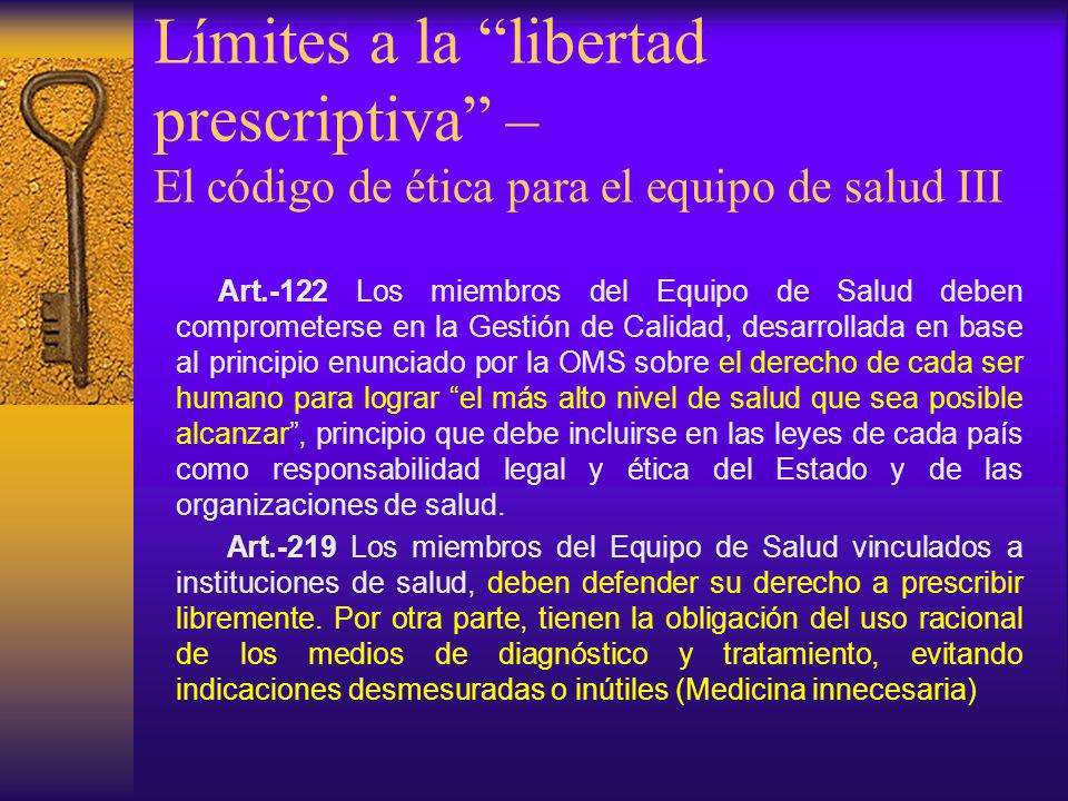 Límites a la libertad prescriptiva – El código de ética para el equipo de salud III
