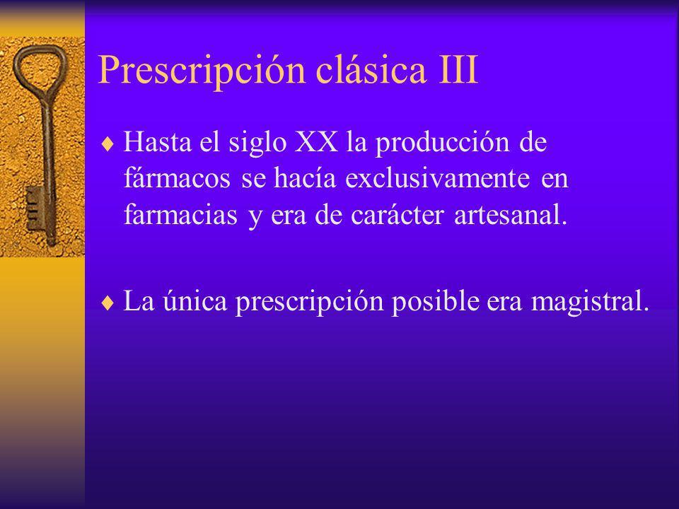 Prescripción clásica III