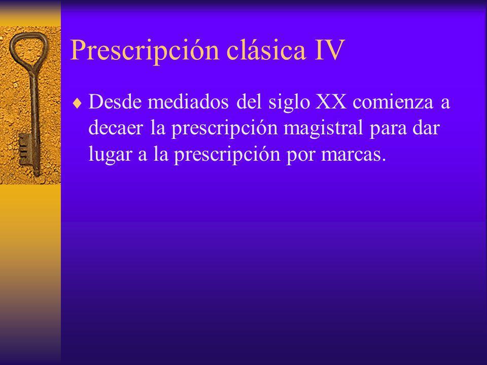 Prescripción clásica IV