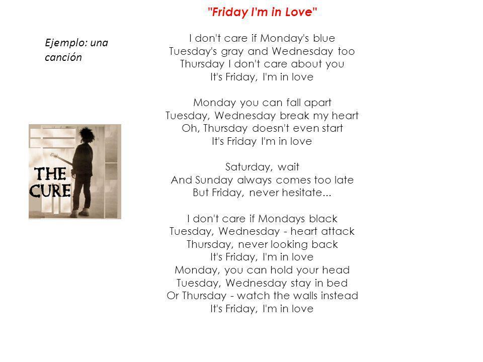 Friday I m in Love Ejemplo: una canción