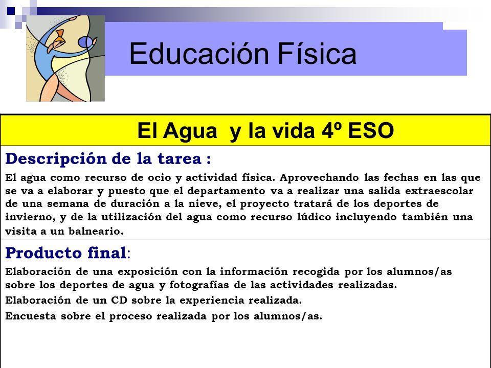 Educación Física Educación Física El Agua y la vida 4º ESO