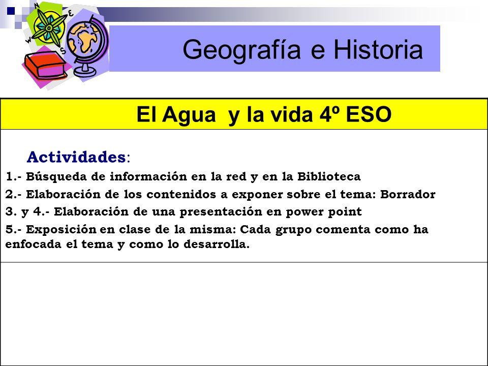 Geografía e Historia El Agua y la vida 4º ESO Actividades: