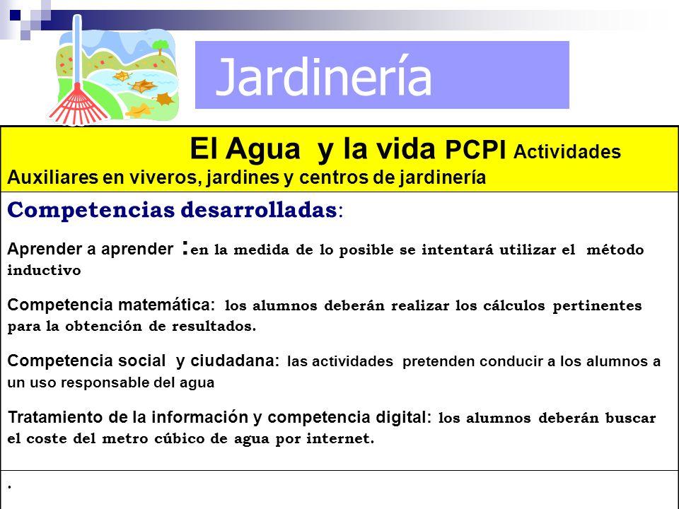 Jardinería El Agua y la vida PCPI Actividades Auxiliares en viveros, jardines y centros de jardinería.