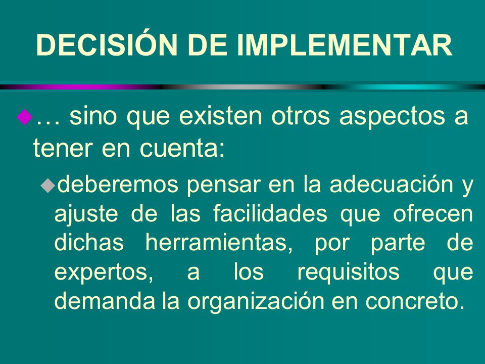 DECISIÓN DE IMPLEMENTAR