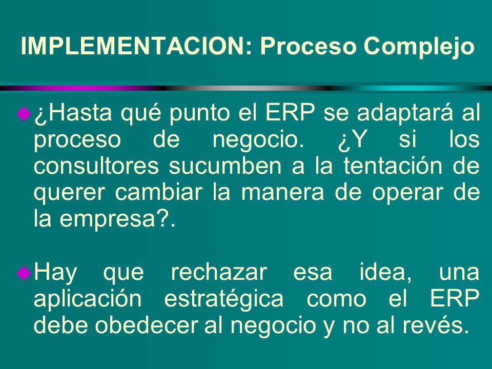IMPLEMENTACION: Proceso Complejo