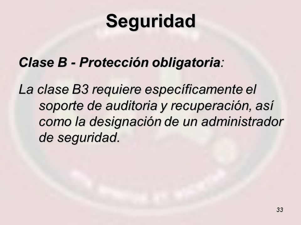Seguridad Clase B - Protección obligatoria:
