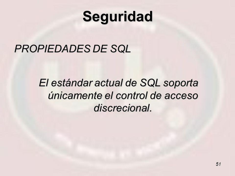 Seguridad PROPIEDADES DE SQL