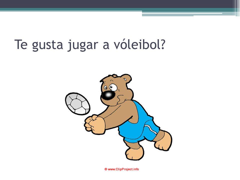 Te gusta jugar a vóleibol