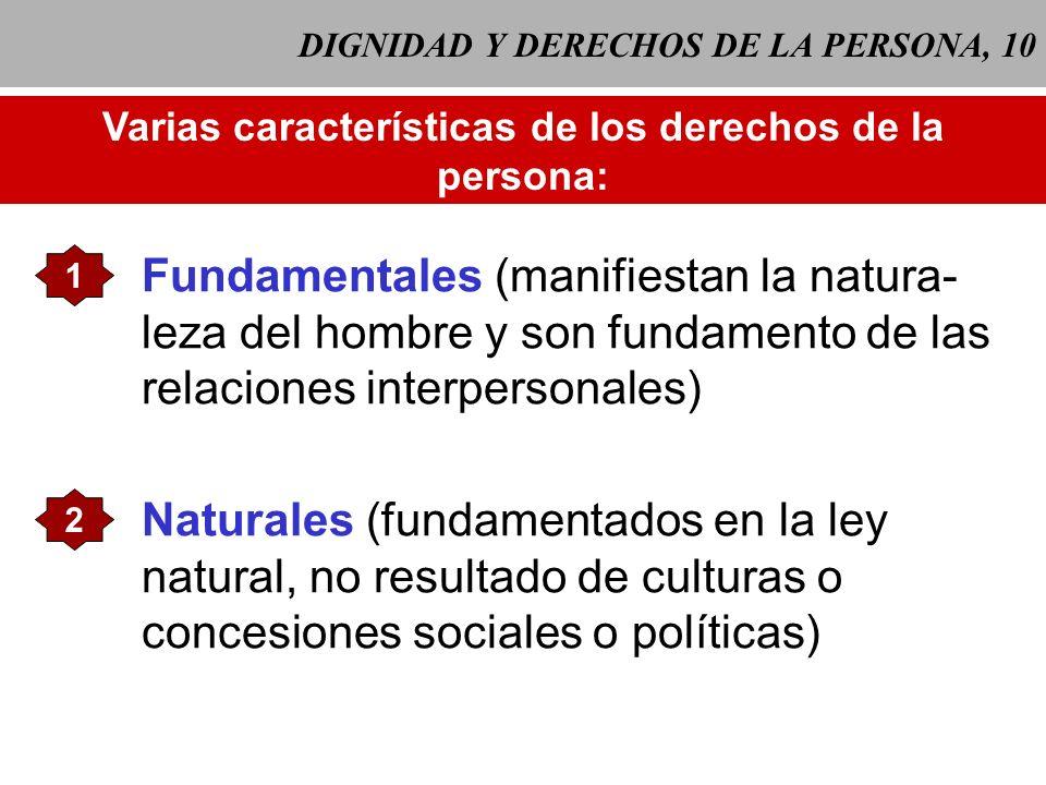 DIGNIDAD Y DERECHOS DE LA PERSONA, 10