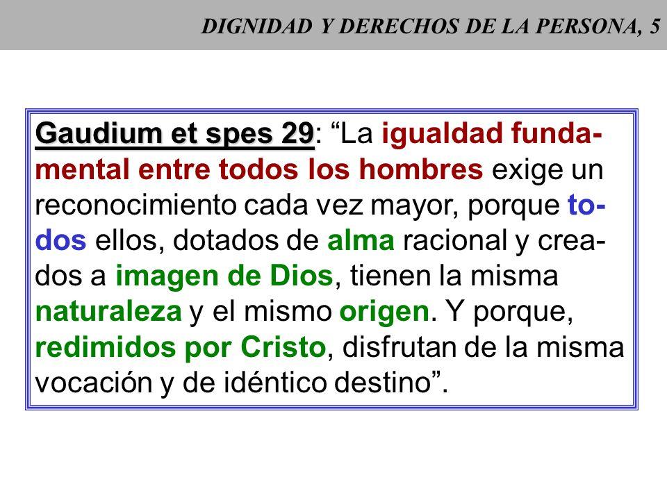 DIGNIDAD Y DERECHOS DE LA PERSONA, 5