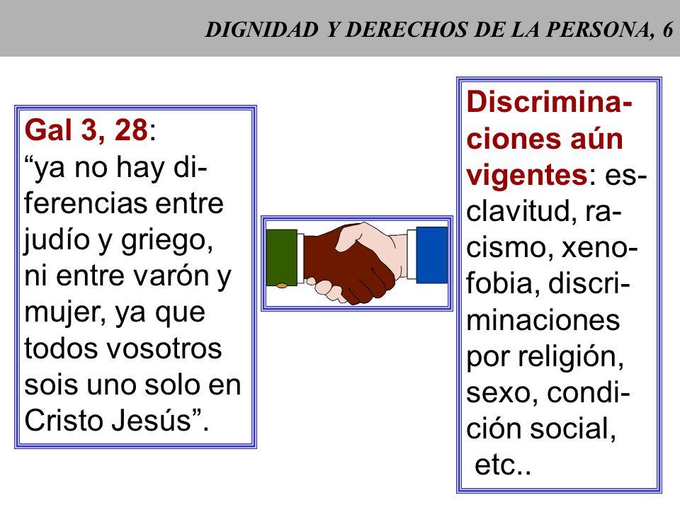 DIGNIDAD Y DERECHOS DE LA PERSONA, 6