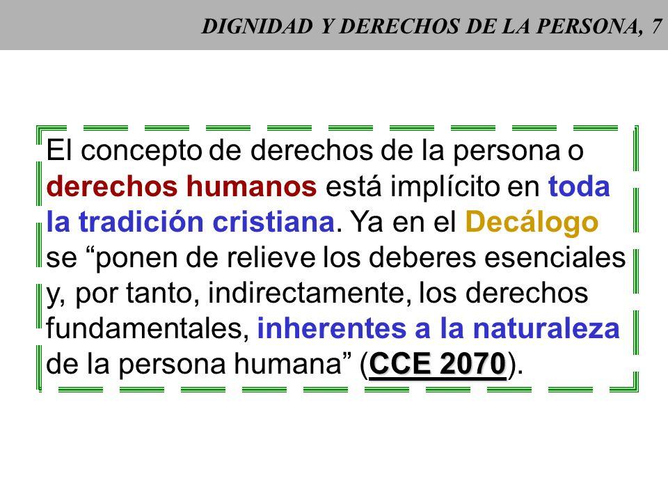 DIGNIDAD Y DERECHOS DE LA PERSONA, 7