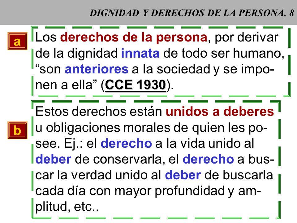 DIGNIDAD Y DERECHOS DE LA PERSONA, 8