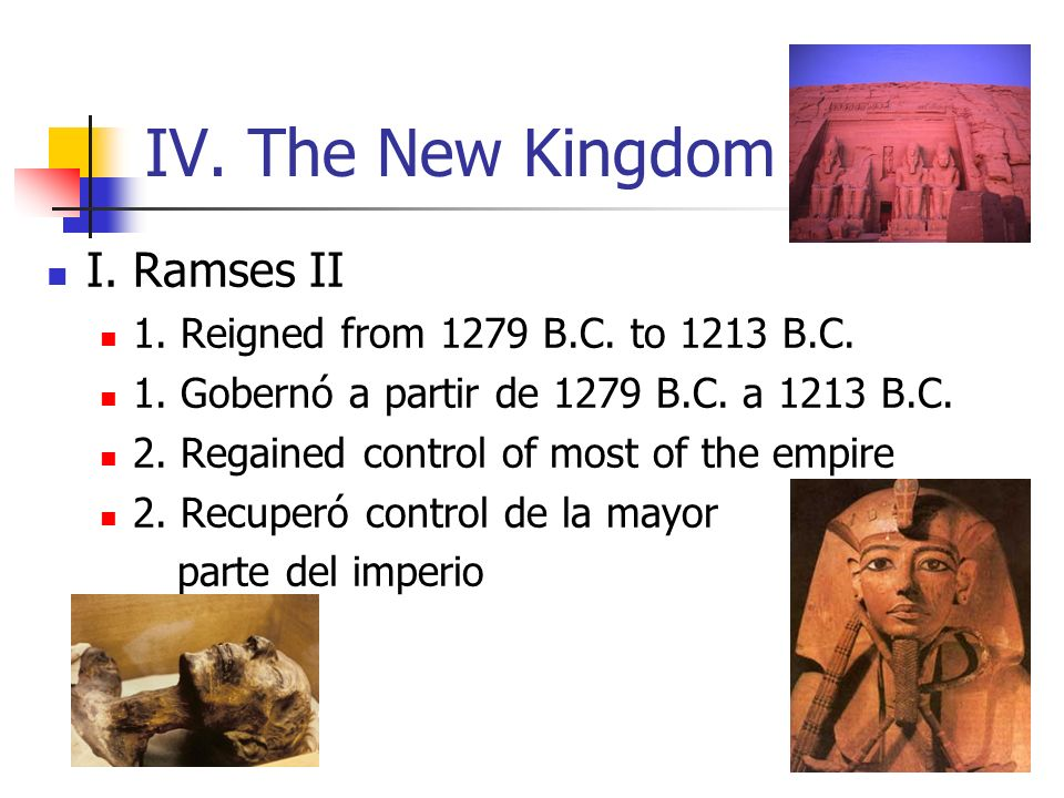 IV. The New Kingdom I. Ramses II