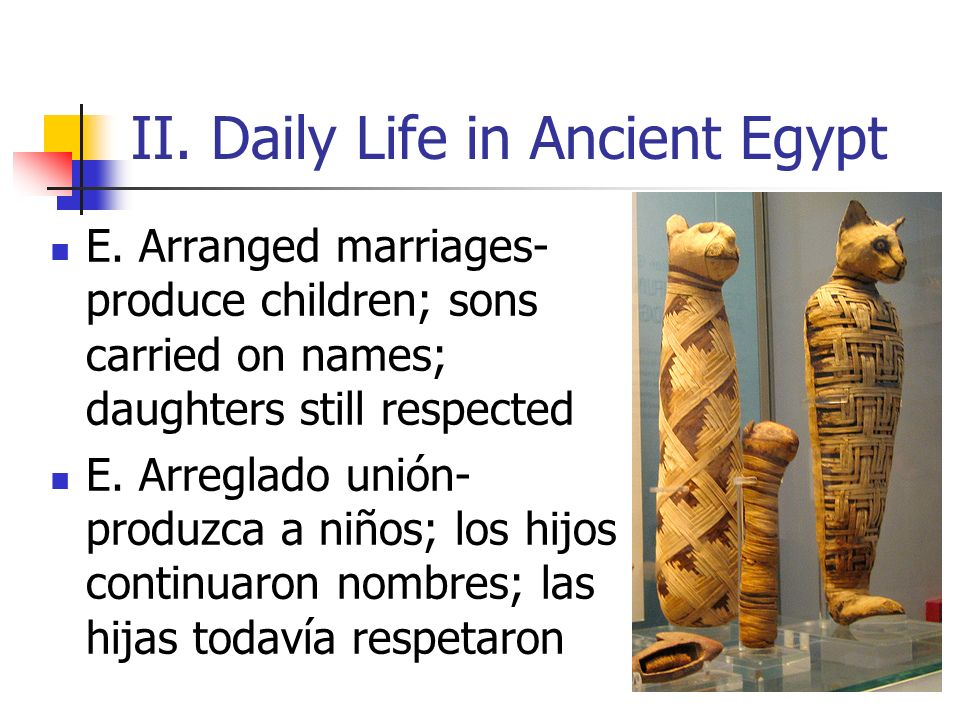 II. Daily Life in Ancient Egypt