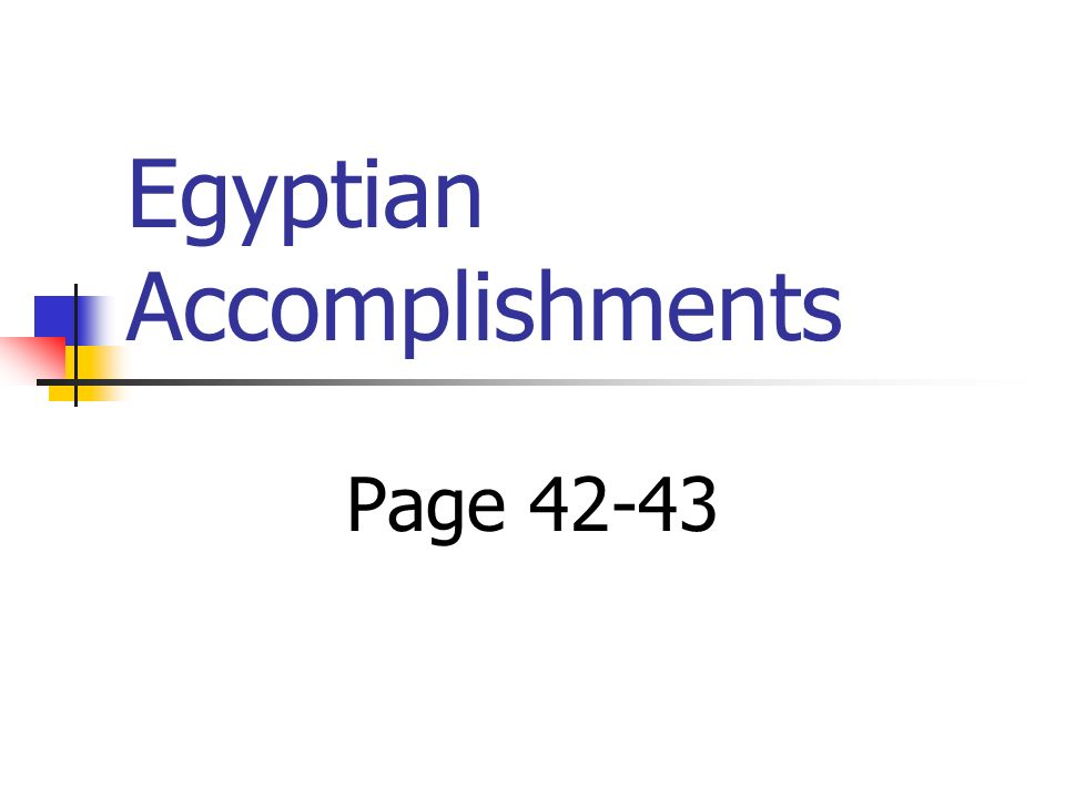 Egyptian Accomplishments