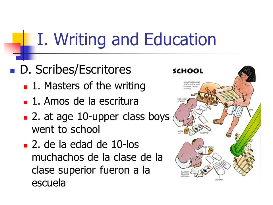 I. Writing and Education