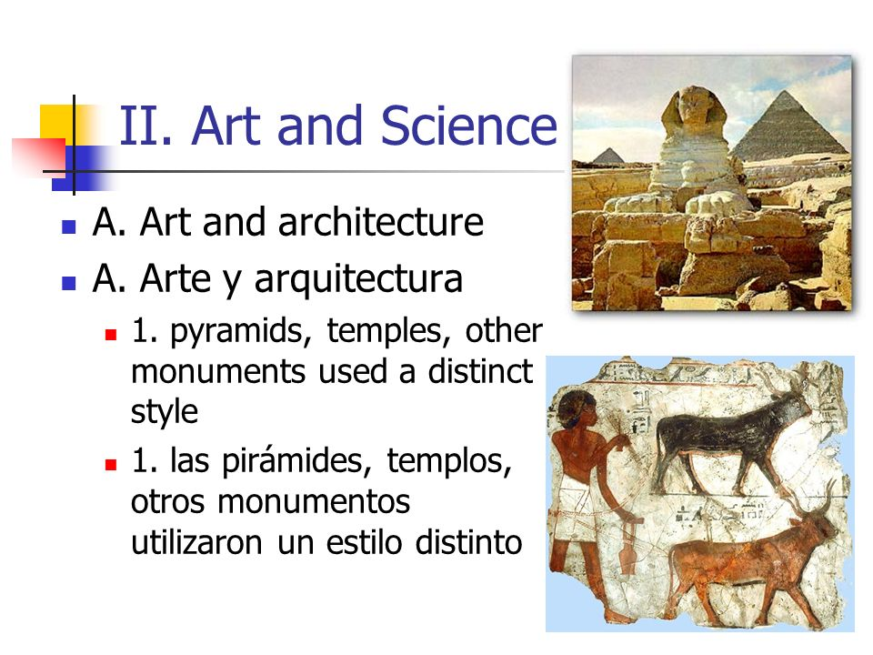 II. Art and Science A. Art and architecture A. Arte y arquitectura