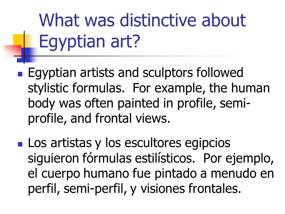 What was distinctive about Egyptian art