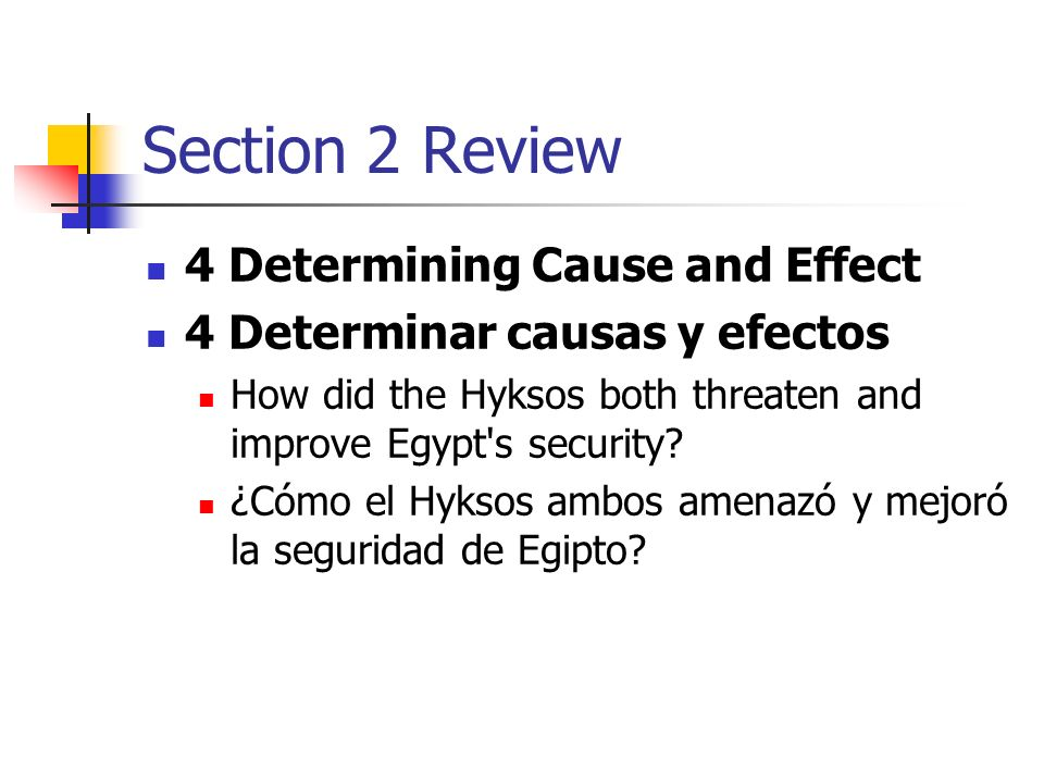 Section 2 Review 4 Determining Cause and Effect