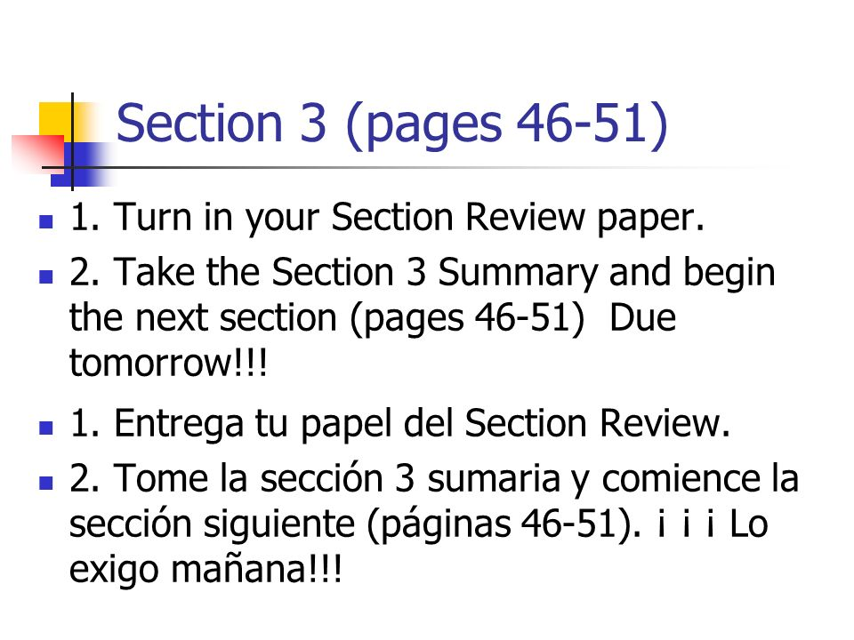 Section 3 (pages 46-51) 1. Turn in your Section Review paper.