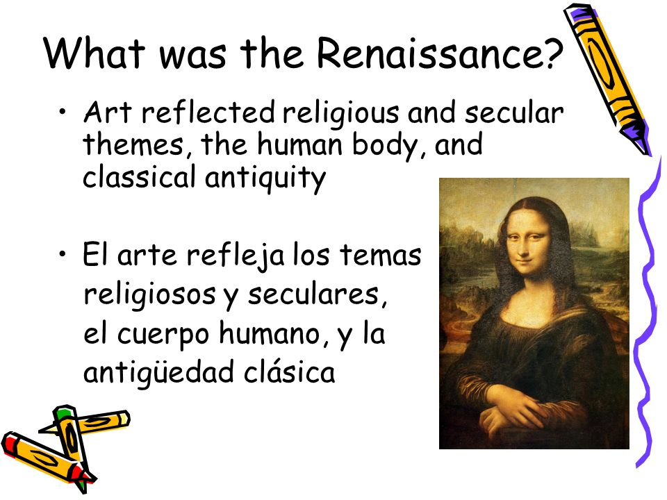 What was the Renaissance