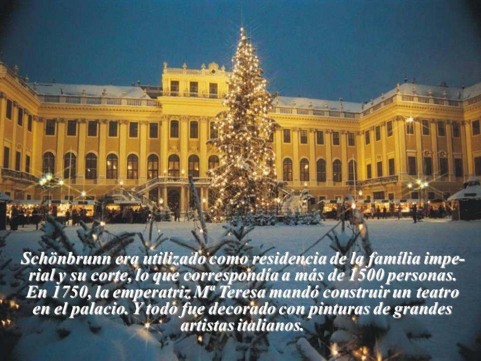 Schönbrunn era utilizado como residencia de la família impe-rial y su corte, lo que correspondía a más de 1500 personas.