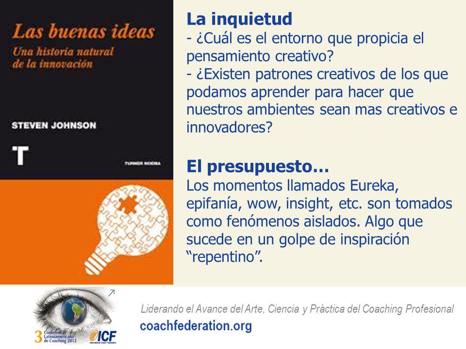 La inquietud - ¿Cuál es el entorno que propicia el pensamiento creativo.