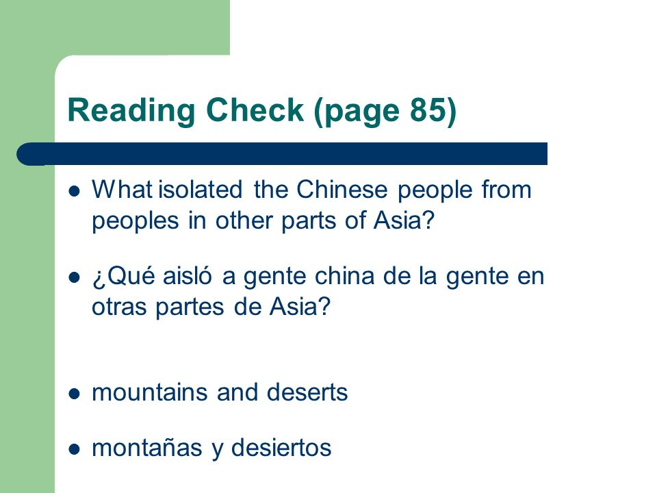 Reading Check (page 85) What isolated the Chinese people from peoples in other parts of Asia
