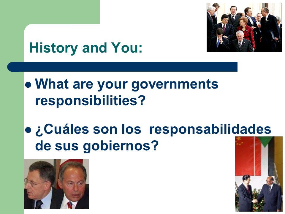 History and You: What are your governments responsibilities